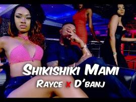 "PHOTO: Rayce ft. D'banj – ""Shikishiki Mami"""