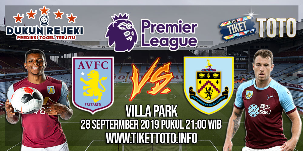 Prediksi Aston Villa VS Burnley 28 September 2019
