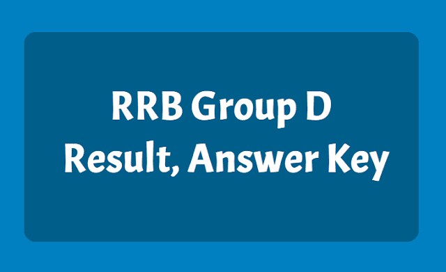 RRB Group D Result, Answer Key