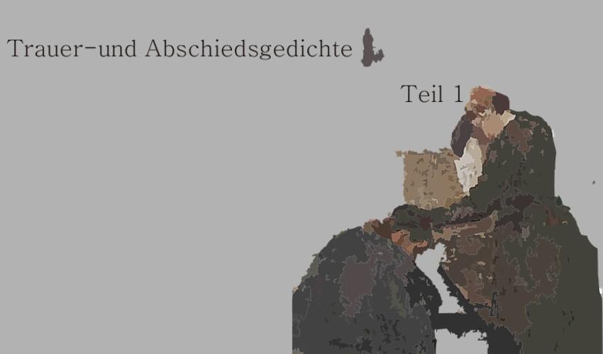 Gedichte Und Zitate Fur Alle Trauer Und Abschiedsgedichte T1