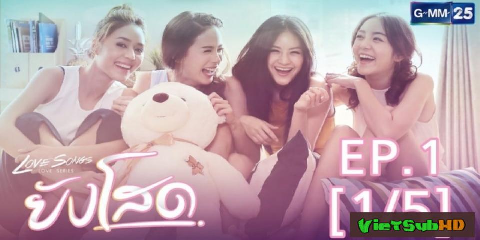 Phim Những Bản Tình Ca - Hội Ế Hoàn Tất (04/04) VietSub HD | Love Songs Love Series - Hoi E 2017