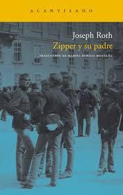 Zipper y su padre / Joseph Roth