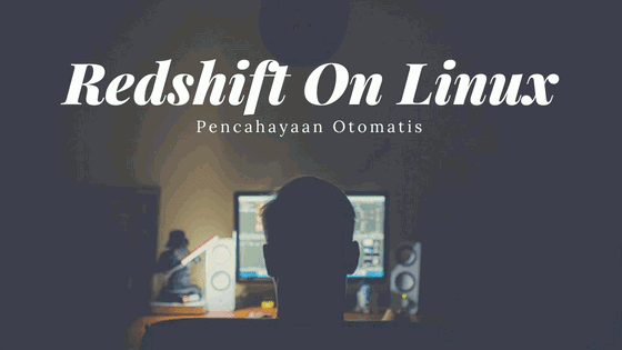 Cara Menginstal Redshift Di Linux Mint
