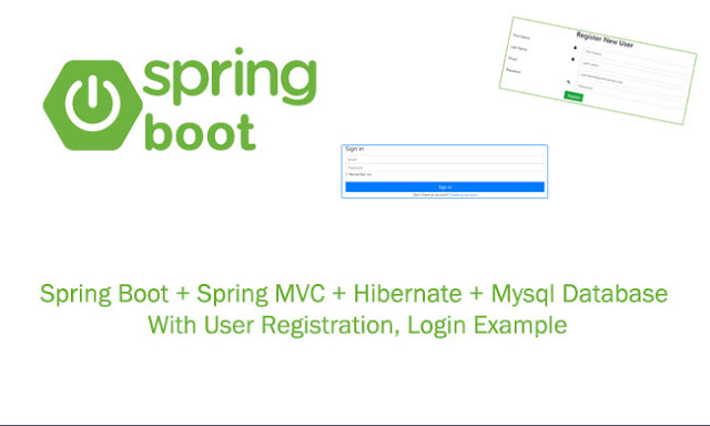 Spring Boot Tutorial Spring MVC Registration, Login Example using Hibernate + Mysql + Bootstrap 4