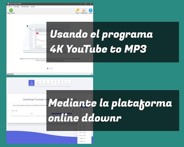 Dos formas de descargar listas de reproducción de YouTube en MP3