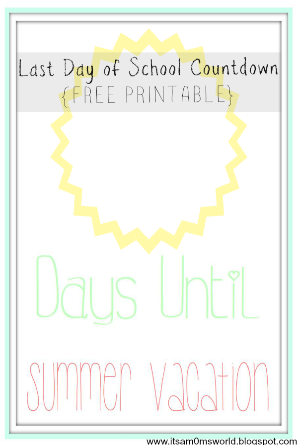 image relating to Countdown Printable called Its A Mothers Earth: Remaining Working day of College Countdown Printable