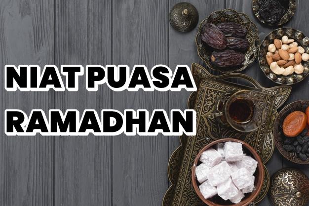 Niat Puasa Ramadhan dengan Lafal Bahasa Arab dan Artinya