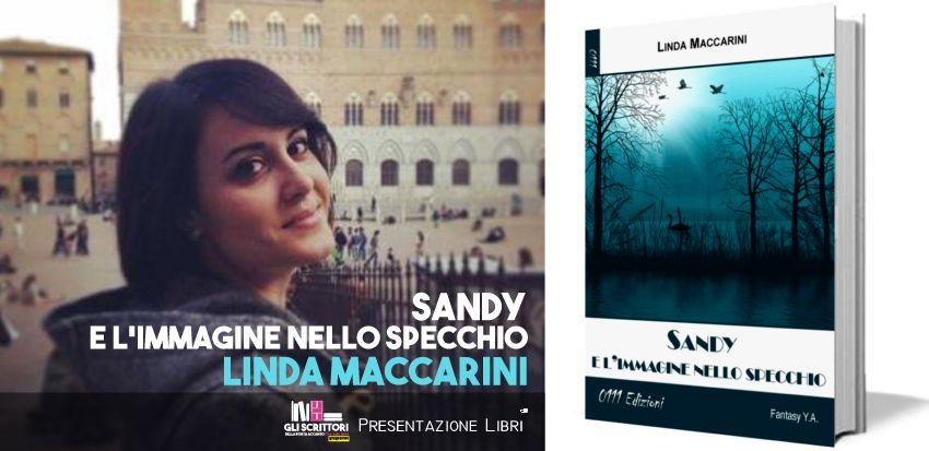 Linda Maccarini presenta: Sandy e l'immagine nello specchio - Intervista