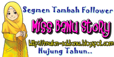 http://mulan-sahbanu.blogspot.my/2015/12/segmen-blogwalking-tambah-follower_16.html
