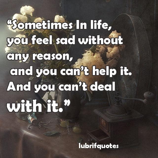 150 Feeling Sad Quotes And Status: Depression Quotes - Lubrifquotes