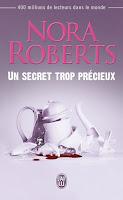 Un secret trop précieux de Nora Roberts