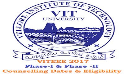 VITEEE Counselling Schedule & Eligibility 2017