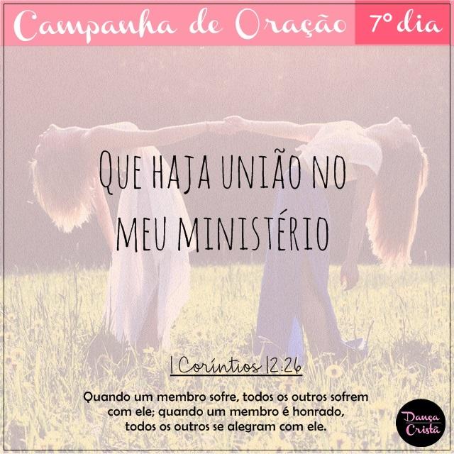 Campanha de Oração, 7º Dia, Que haja união no meu ministério, Campanha para Ministério de Dança, Blog Dança Cristã, Por Milene Oliveira.
