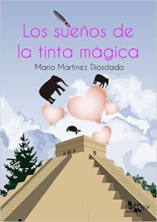 Reseña: Los sueños de la tinta mágica - María Martínez Diosdado