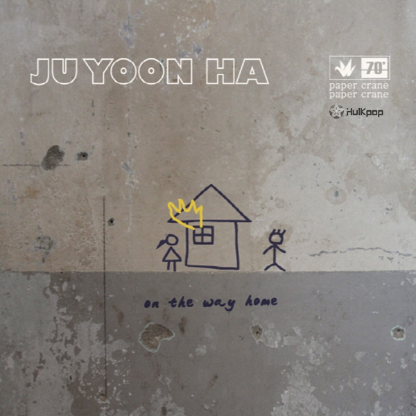 Ju Yoon Ha – Vol.1 On The Way Home