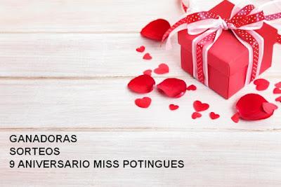 Ganadoras Sorteos 9º  Aniversario Misspotingues.com