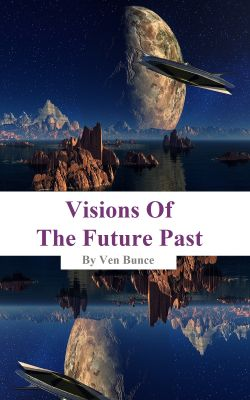 Visions Of The Future Past