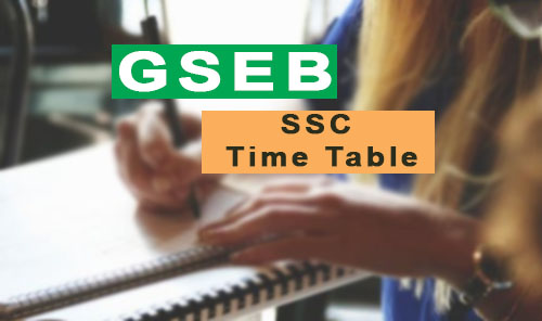 gseb ssc time table 2018 - gujarat board 10th date sheet www.gseb.org 2018