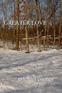 http://www.amazon.com/Greater-Love-Michael-Cooney-ebook/dp/B00GUOYD3K/ref=sr_1_1?s=books&ie=UTF8&qid=1385207854&sr=1-1&keywords=Greater+Love+Michael+Cooney