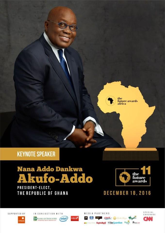 Nana Akufo-Addo to give keynote address at The Future Awards Africa 2016