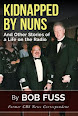 Kidnapped by Nuns by Bob Fuss