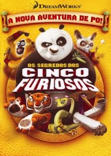 Kung Fu Panda: Os Segredos Dos Cinco Furiosos – Dublado