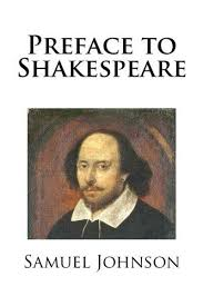 """Merits of Shakespeare according to """"Preface to Shakespeare"""""""
