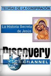 Teorias de Conspiración: La Historia Secreta de Jesús  – DVDRIP LATINO