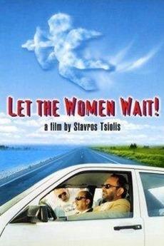 Let the Women Wait! (1998) ταινιες online seires xrysoi greek subs
