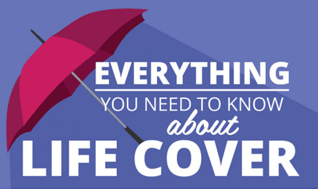 Everything You Need To Know About Life Cover