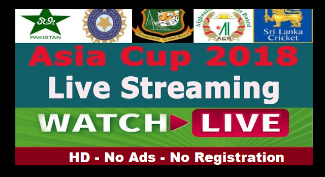Asia Cup Cricket 2018 Live Streaming