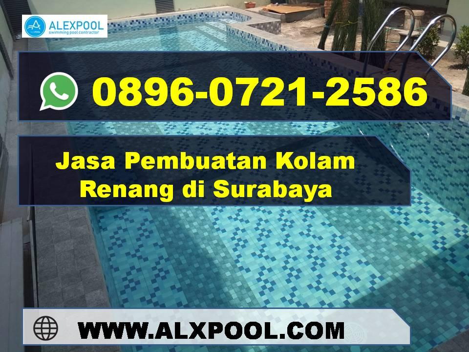 Jasa Kolam Renang Sby Profesional | Alex Pool | 0896 0721 2586