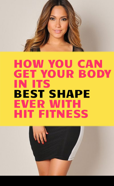 Get Your Body In Its Best Shape Ever