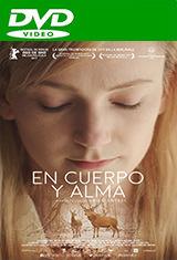 En cuerpo y alma (2017) DVDRip Español Castellano AC3 5.1