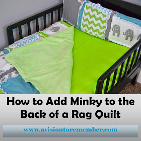 http://www.avisiontoremember.com/2011/06/adding-minky-to-rag-quilts.html