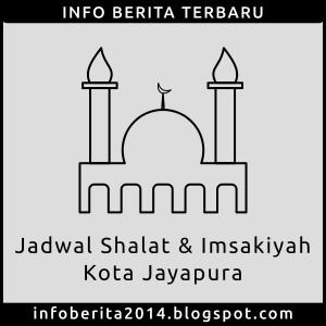 Jadwal Shalat dan Imsakiyah Jayapura
