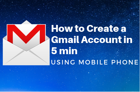 Create A Gmail Account In Mobile How to create new gmail