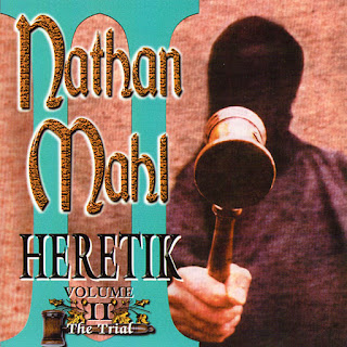 Nathan Mahl - 2001 - Heretik Volume II: The Trial