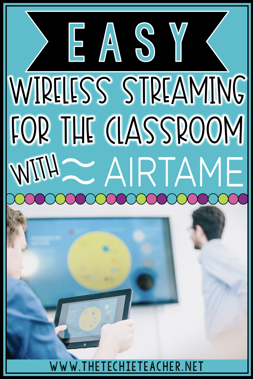 Easy Wireless Streaming for the Classroom with Airtame: Great for student collaboration, sharing and mirroring screens from any device!