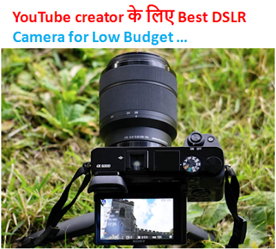 Dslr camera for low budget
