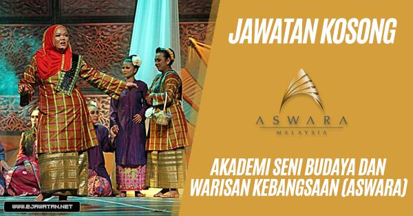jawatan kosong terbaru Akademi Seni Budaya Dan Warisan Kebangsaan (ASWARA) 2019