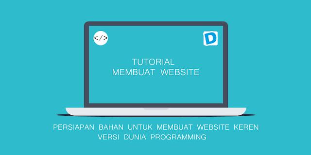 Persiapan Bahan Untuk Membuat Website Keren dengan HTML dan CSS - Dunia Programming