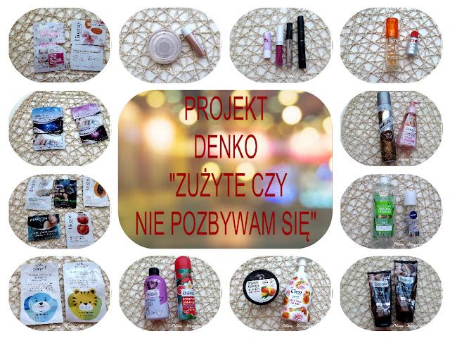 """Projekt denko czyli """"Zużyte czy nie pozbywam się"""" #2 2018 :)"""