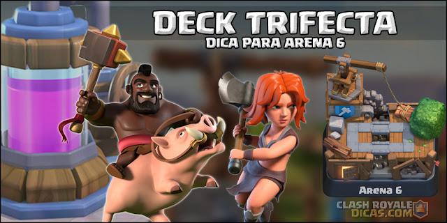Deck Trifecta - Dica para Arena 6 (Guia + Vídeo) - 1