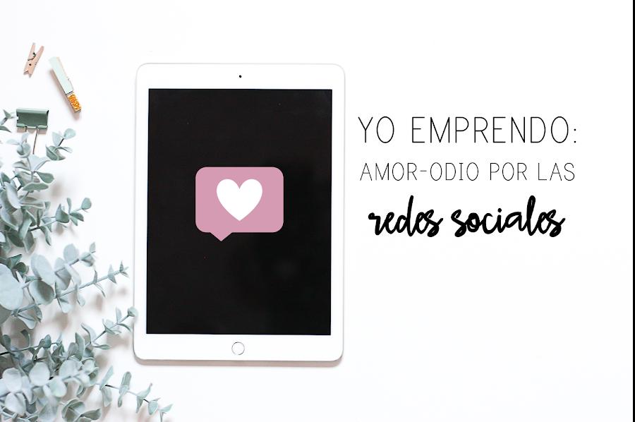 https://mediasytintas.blogspot.com/2018/05/yo-emprendo-amor-odio-por-las-redes.html