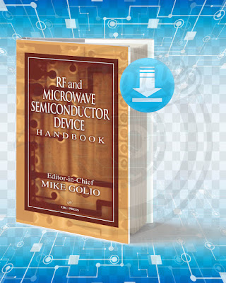 Free Book RF and Microwave Semiconductor Device Handbook pdf.
