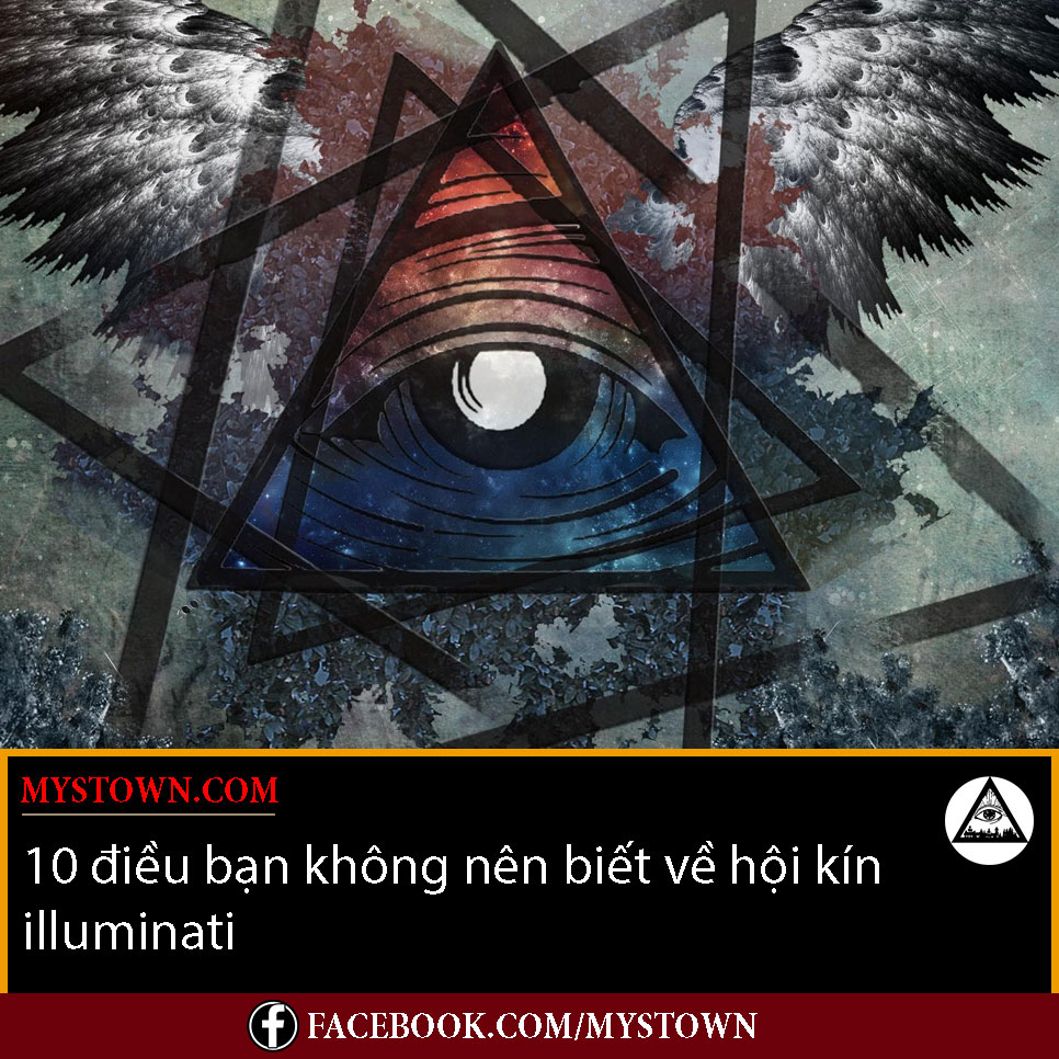 10 điều mà bạn không nên biết về hội kín illuminati