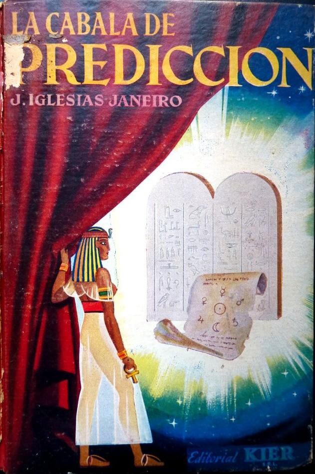 La Cábala de Predicción de J. Iglesias Janeiro