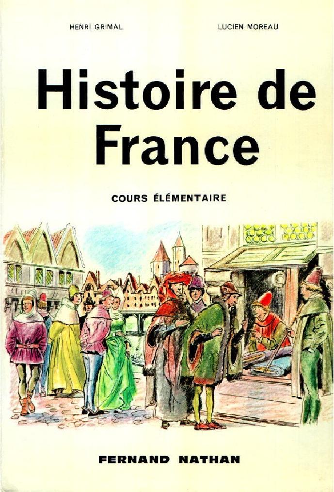 Manuels anciens: Grimal, Moreau, Histoire de France CE (1962)