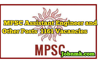 MPSC Assistant Engineer and Other Posts  1161 Vacancies.